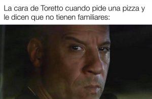 Uno de los memes de Toretto